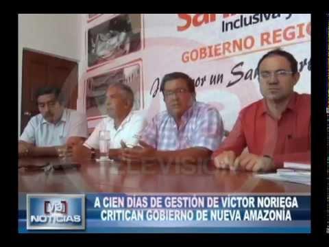 A cien días de gestión de Víctor Noriega critican gobierno de nueva amazonía