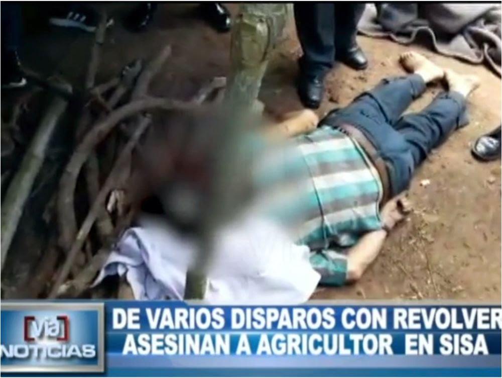 Sisa: De varios disparos con revolver asesinan a agricultor