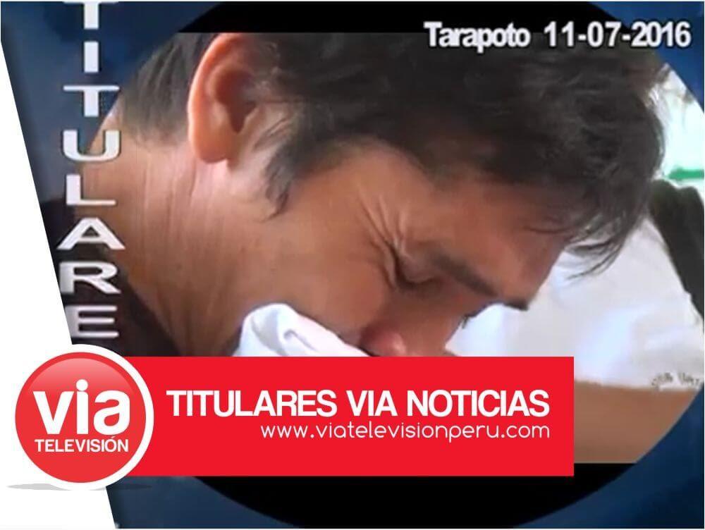 Titulares: lunes 11 de Julio del 2016 – Tarapoto