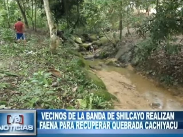 Realizan faena en La Banda de Shilcayo para recuperar quebrada Cachiyacu
