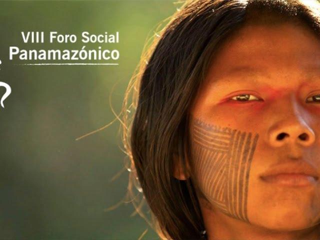 Foro Social Panamazónico congrega más de 1500 personas de varios países