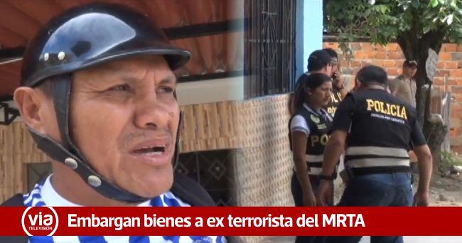 Por no pagar reparación civil ordenan embargar bienes de ex integrante del MRTA