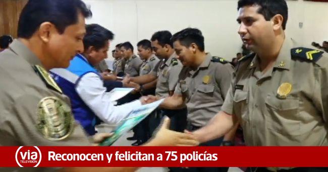 Reconocen y felicitan a 75 policías por intervenciones destacadas