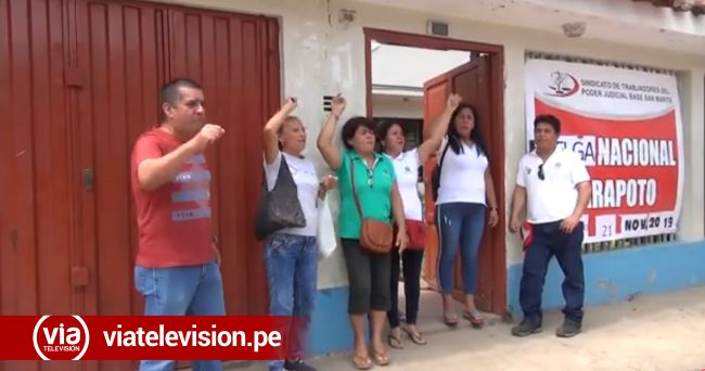 Tarapoto: trabajadores del Poder Judicial acatan huelga nacional indefinida