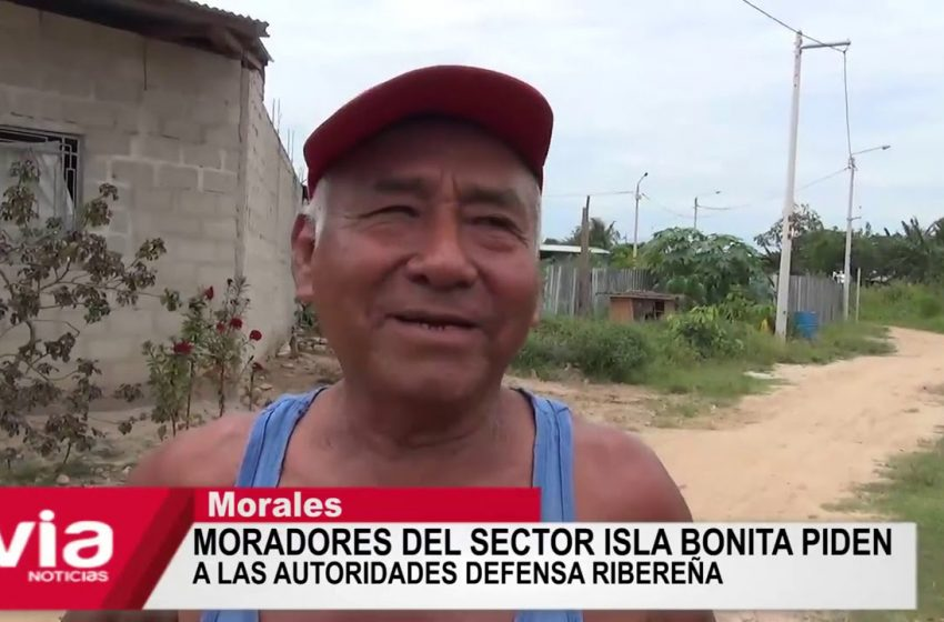 Moradores del sector Isla Bonita piden a las autoridades defensa ribereña