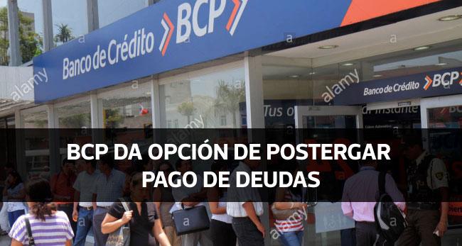 Banco BCP anuncia medidas para apoyar a deudores