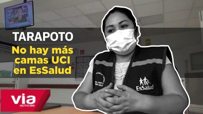 Tarapoto: se agotaron las camas de cuidados intensivos en el hospital de EsSalud