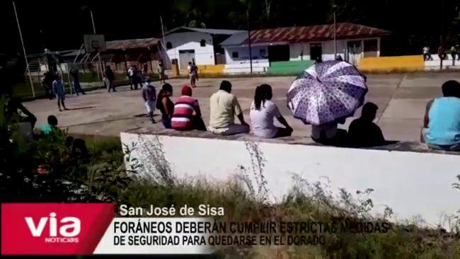 Foráneos deberán cumplir estrictas medidas de seguridad para quedarse en El Dorado