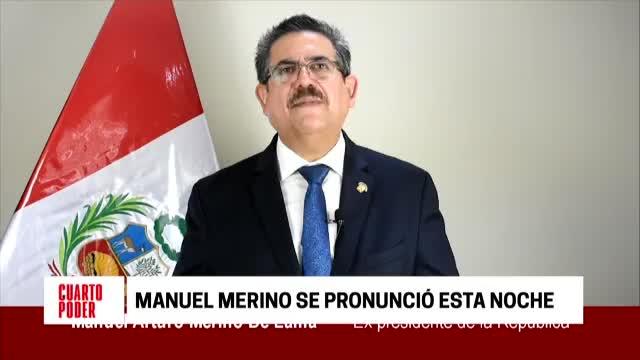 Manuel Merino se pronuncia luego de haber renunciado a la presidencia