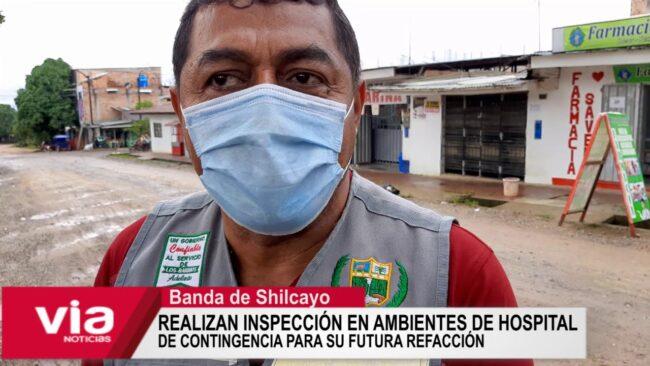 Realizan inspección en ambientes de hospital de contingencia para su futura refacción
