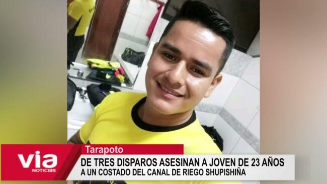 De tres disparos asesinan a joven de 23 años a un costado del canal de riego Shupishiña