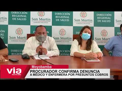 Procurador público confirma denuncia a médico y enfermera por presuntos cobros