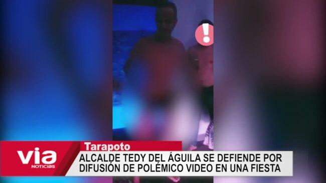 Tarapoto: alcalde se defiende por difusión de polémico video en una fiesta