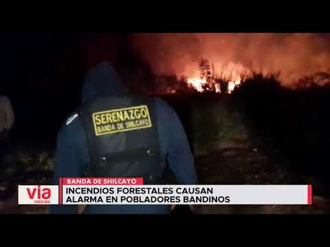 Incendios forestales causan alarma en pobladores de La Banda de Shilcayo