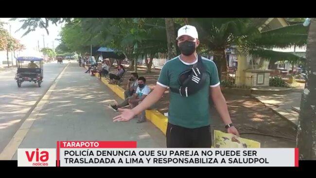 Policía denuncia que su pareja no puede ser trasladada a Lima y responsabiliza a SaludPol