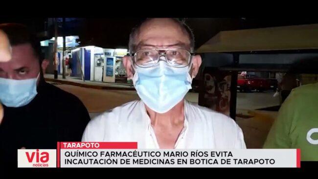 Químico farmacéutico Mario Ríos evita incautación de medicinas en Botica de Tarapoto
