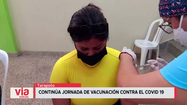 Continua jornada de vacunación contra el COVID-19 en Tarapoto