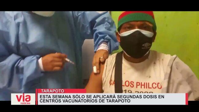 Esta semana sólo se aplicará segundas dosis en centros vacunatorios de Tarapoto